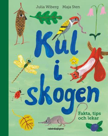 Kul I Skogen - Fakta, Tips Och Lekar