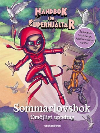 Handbok För Superhjältar. Sommarlovsbok- Omöjligt Uppdrag