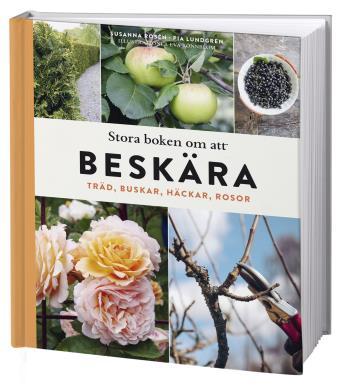 Stora Boken Om Att Beskära - Träd, Buskar, Häckar Och Rosor