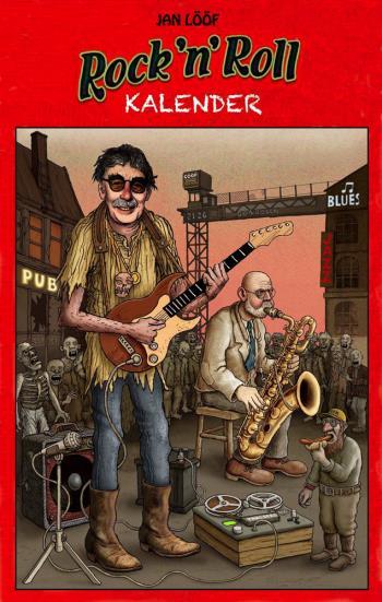Jan Lööfs Rock 'n' Roll-kalender 2021