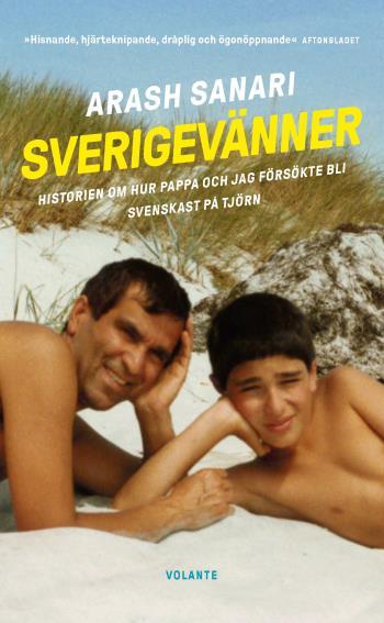 Sverigevänner - Historien Om Hur Pappa Och Jag Försökte Bli Svenskast På Tjörn