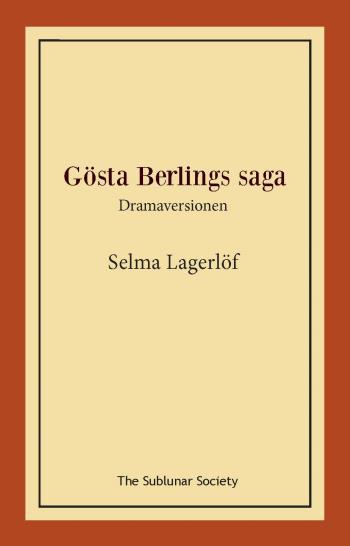 Gösta Berlings Saga - Dramaversionen