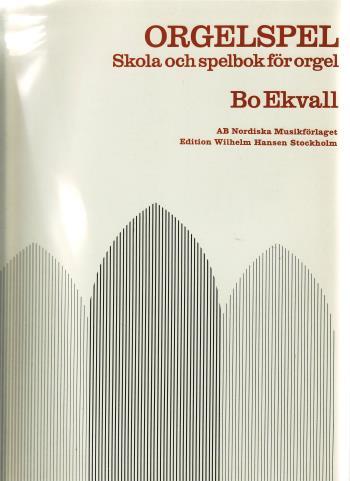 Orgelspel - Skola Och Spelbok För Orgel