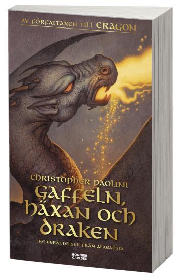 Gaffeln, Häxan Och Draken - Tre Berättelser Från Alagaësia