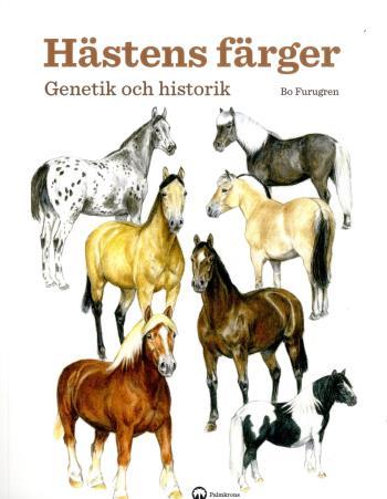 Hästens Färger - Genetik Och Historik