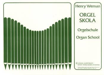 Orgelskola / Orgelschule / Organ School