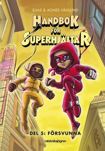 Handbok För Superhjältar 5 - Del 5- Försvunna