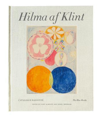 Hilma Af Klint - The Blue Books 1906-1915