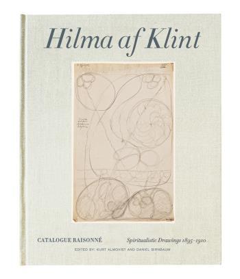 Hilma Af Klint - Spiritualistic Drawings 1896-1910