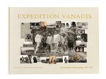 Expedition Vanadis - En Etnografisk Världsomsegling 1883-1885