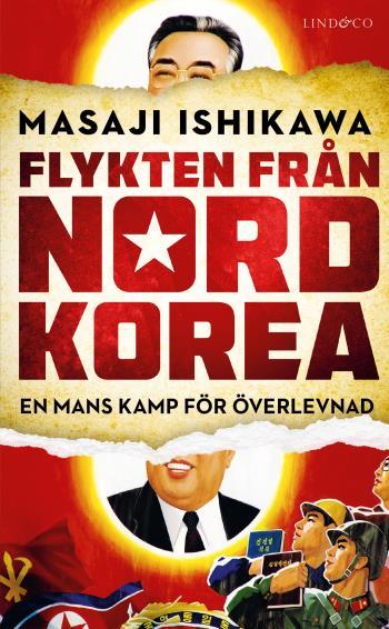 Flykten Från Nordkorea - En Mans Kamp För Överlevnad
