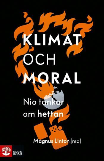 Klimat Och Moral - Nio Tankar Om Hettan
