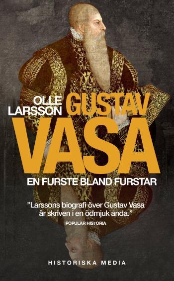 Gustav Vasa - En Furste Bland Furstar