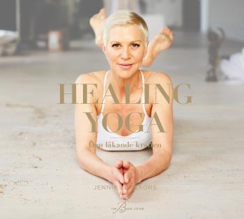 Healing Yoga - Den Läkande Kraften