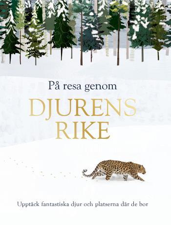 På Resa Genom Djurens Rike