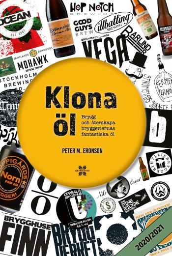 Klona Öl 2020/2021- Brygg Och Återskapa Bryggeriernas Fantastiska Öl