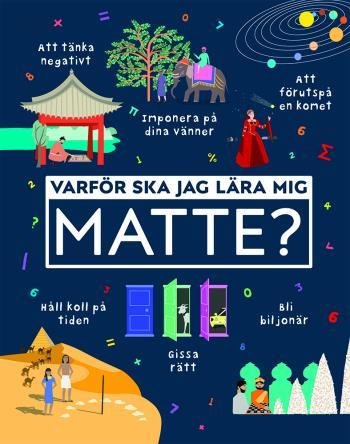 Varför Ska Jag Lära Mig Matte?