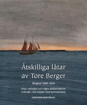 Åtskilliga Låtar Av Tore Berger