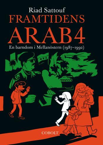 Framtidens Arab - En Barndom I Mellanöstern (1987-1992). Del 4