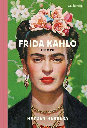 Frida Kahlo - En Biografi