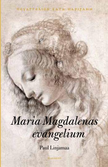 Maria Magdalenas Evangelium - Text, Översättning Och Historisk Bakgrund