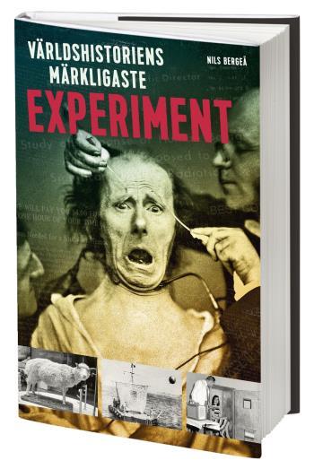 Världshistoriens Märkligaste Experiment