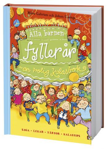 Alla Barnen Fyller År - En Rolig Kalasbok