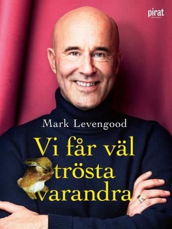 Vi Får Väl Trösta Varandra