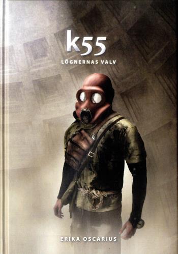 K55 - Lögnernas Valv