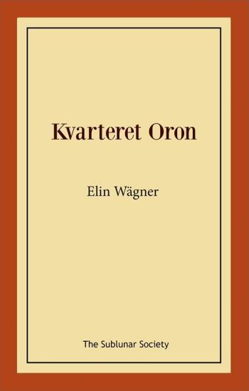 Kvarteret Oron - En Stockholmshistoria