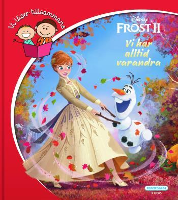 Vi Läser Tillsammans- Frost 2 - Vi Har Alltid Varandra