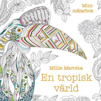 En Tropisk Värld - Minimålarbok