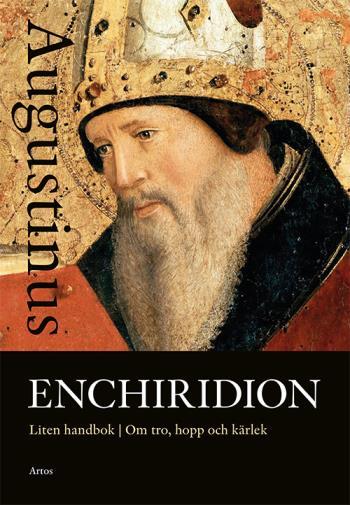Enchiridion - Liten Handbok Om Tro, Hopp Och Kärlek