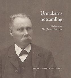 Urmakarns Notsamling - Spelmannen Carl Johan Andersson