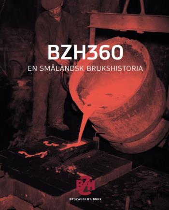 Bzh360 - En Småländsk Brukshistoria