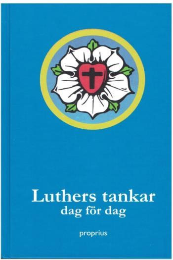 Luthers Tankar Dag För Dag