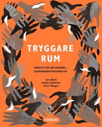 Tryggare Rum -  Verktyg För Inkludering I Konfirmandverksamheten