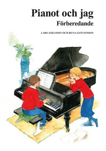 Pianot Och Jag - Förberedande