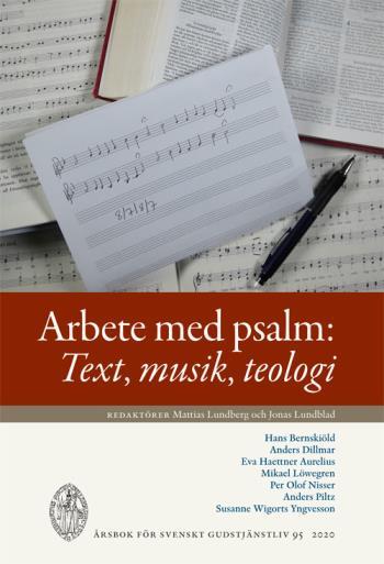Arbete Med Psalm - Text, Musik, Teologi