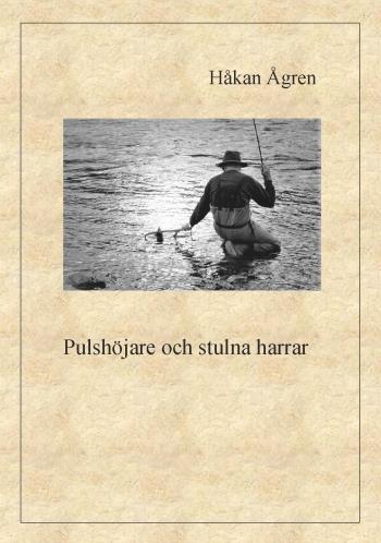 Pulshöjare Och Stulna Harrar