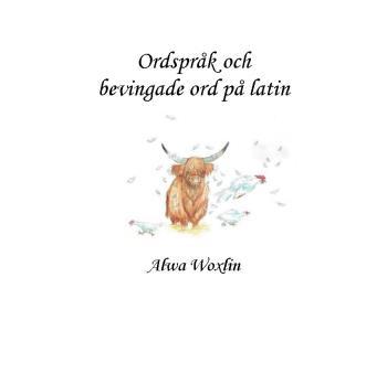 Ordspråk Och Bevingade Ord På Latin