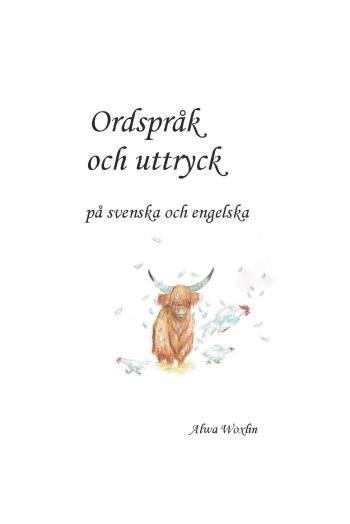 Ordspråk Och Uttryck På Svenska Och Engelska