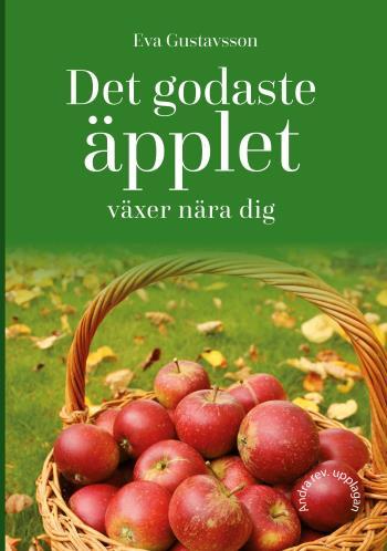 Det Godaste Äpplet Växer Nära Dig