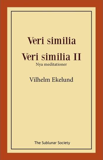 Veri Similia ; Veri Similia Ii