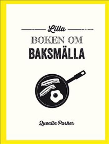 Lilla Boken Om Baksmälla