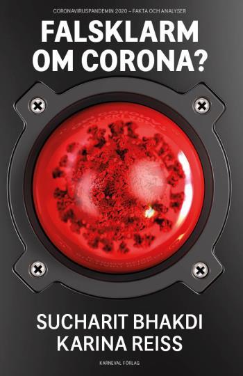 Falsklarm Om Corona? - Coronaviruspandemin 2020 - Fakta Och Analyser