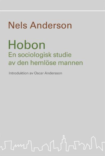 Hobon - En Sociologisk Studie Av Den Hemlöse Mannen