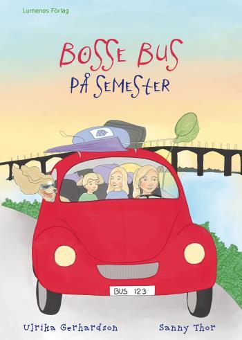 Bosse Bus På Semester