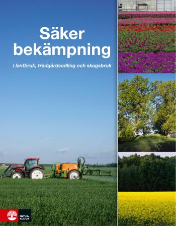 Säker Bekämpning I Lantbruk, Trädgårdsodling Och Skogsbruk