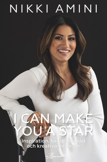 I Can Make You A Star - Inspiration, Handfasta Råd Och Kreativa Övningar